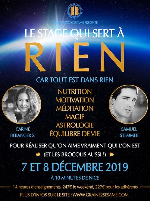 Le stage qui sert à RIEN • 7 et 8 Décembre 2019 • Cagnes-sur-Mer