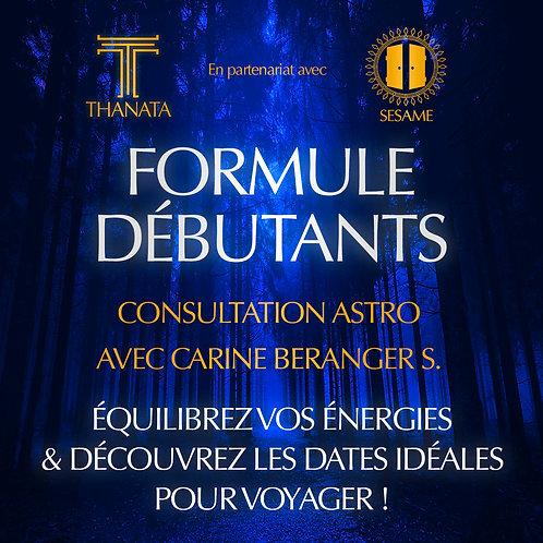 FORMULE DEBUTANTS - Consultation Astro Carine Beranger