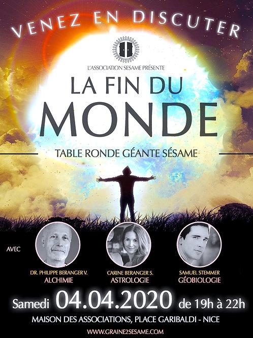 Table Ronde GEANTE • La Fin du Monde • Samedi O4.04.2020 - 19h à 22h - Nice