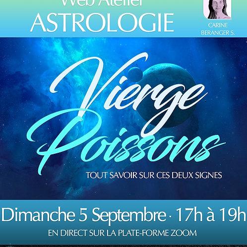 • ASTRO - Vierge/Poissons • Dimanche 5 septembre 17h-19h