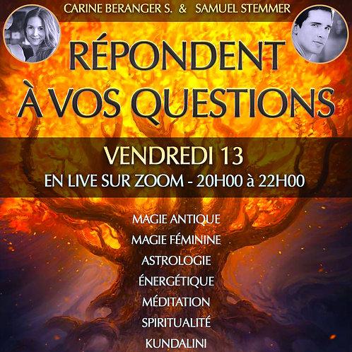 • Carine & Samuel - Questions en Live • Vendredi 13 Novembre