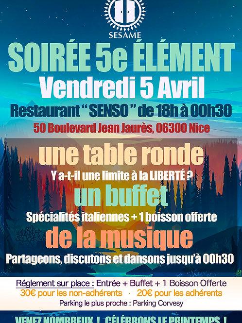 Soirée 5e Element • Vendredi 5 Avril • 18h/00h30 • Nice