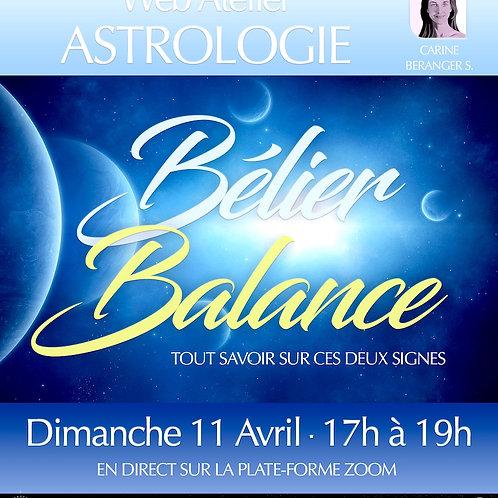 • ASTRO - Bélier/Balance • Dim. 11 Avril 17h-19h