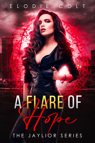 A FLARE OF HOPE