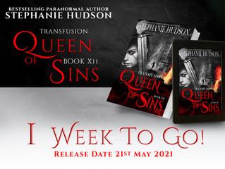 Queen of Sins - 1 week to go!!