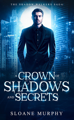 Crown of Shadows and Secrets