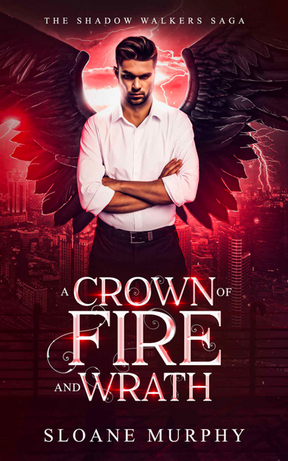 A Crown Of Fire and Wrath