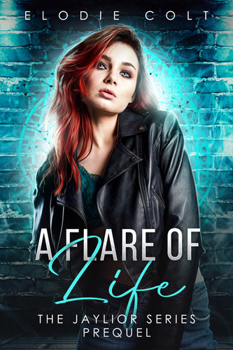 A FLARE OF LIFE