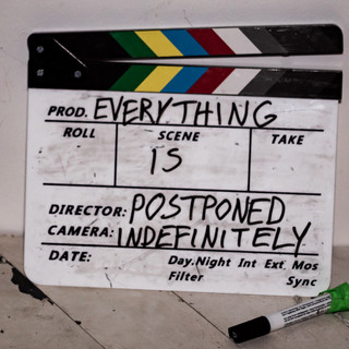 everything is postponed
