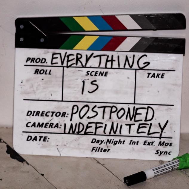 everything is postponed