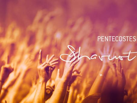 Shavuot / Pentecostes . 2021