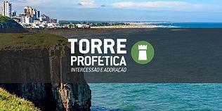 banner_torreprofetica_riograndedosul.jpg