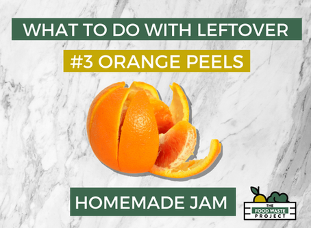 What to do with leftover Orange Peels