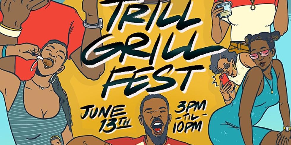 Trill Grill Fest