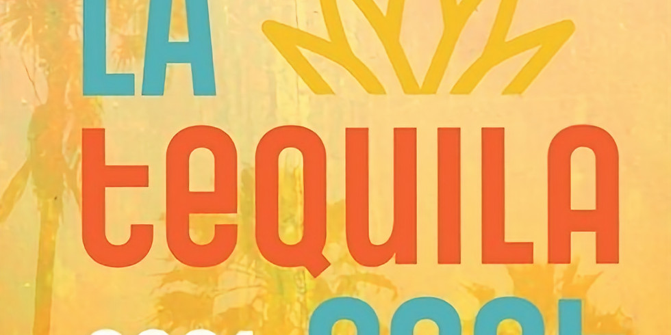 2021 LA Tequila Fest
