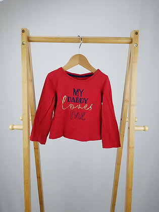 My daddy loves me long sleeve top 2-3 years