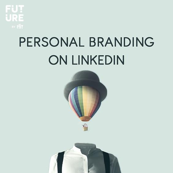Personal Brending On LinkedIn