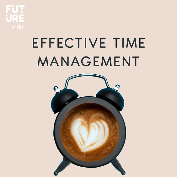 Effective Time Management - HIT