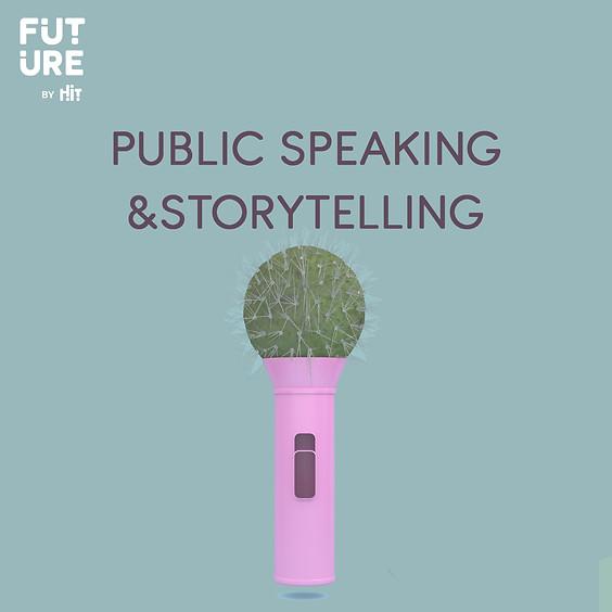 Public Speaking& Storytellig