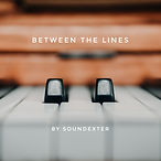 Between The Lines - Soundexter.jpeg