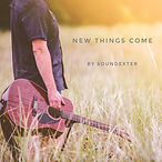 NEWNew things come-01-01.jpeg