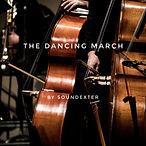 The Dancing March - Soundexter.jpeg