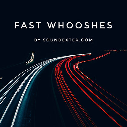 Fast Whooshes (Extended Licenses)
