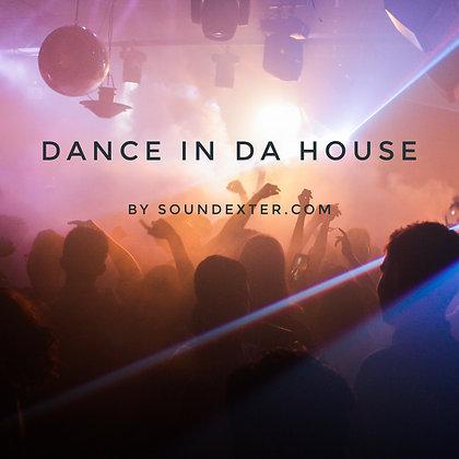 Dance In Da House (Extended License)