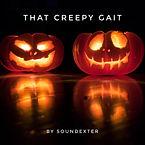 That Creepy Gait - Soundexter.jpeg