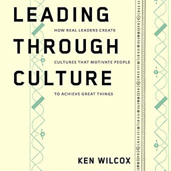 Leading Through Culture - book talk with author Ken Wilcox, Silicon Valley Bank former CEO