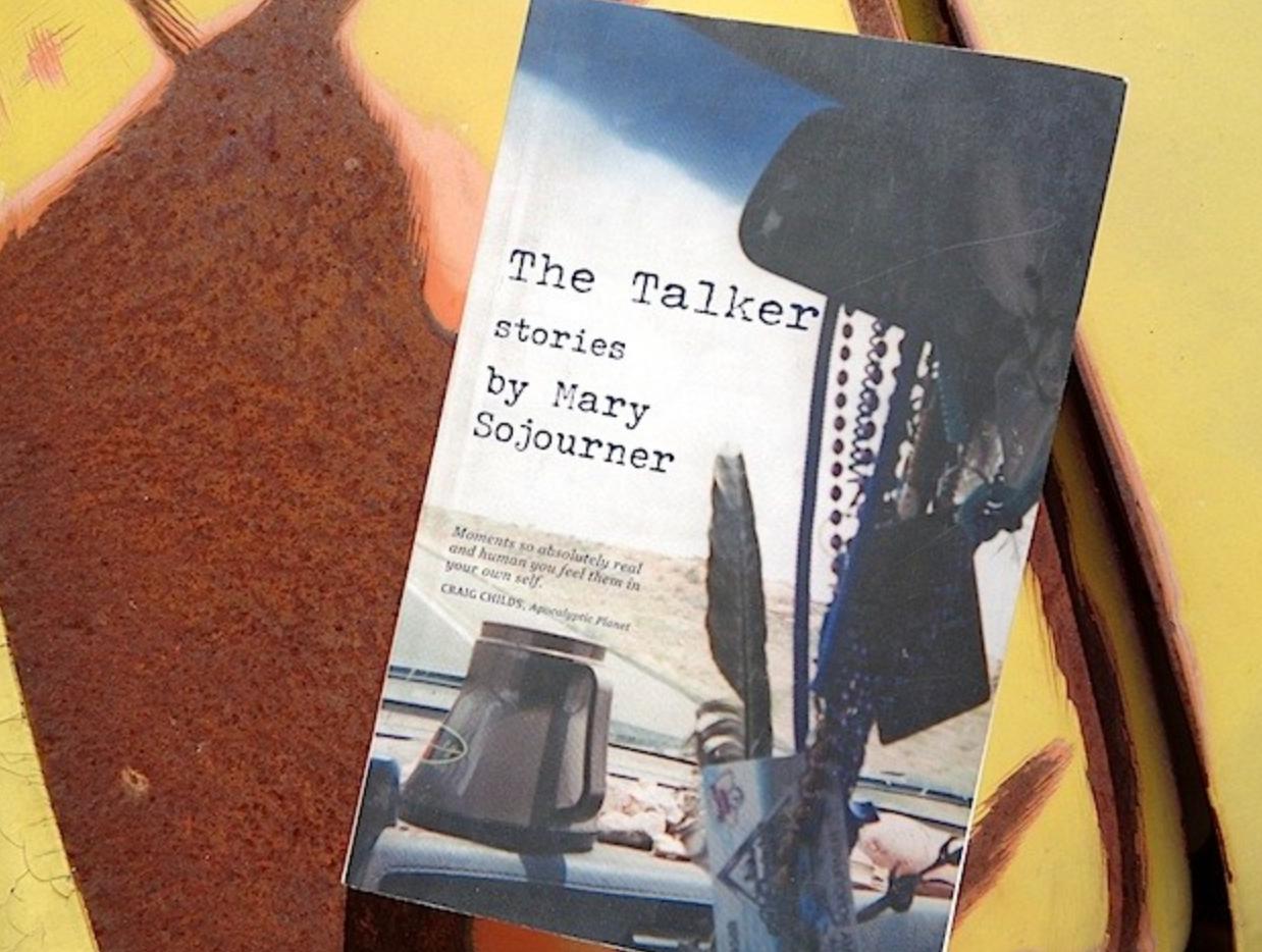 The Talker Mary Sojourner Kip Fjeld