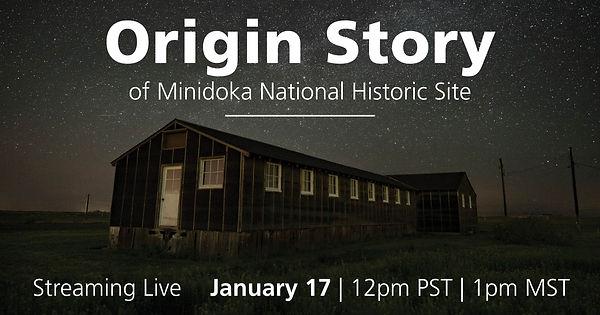 Minidoka NHS Origin Story.jpg