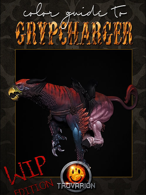 Gryphcharger Painting Guide - WIP Edition