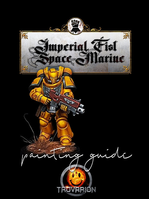 Imperial Fist Painting Guide