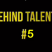 Behind talents #5