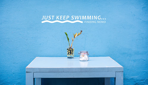"Just Keep Swimming Decal 6"" x 43"""