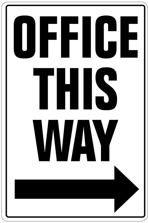 Office This Way Sign