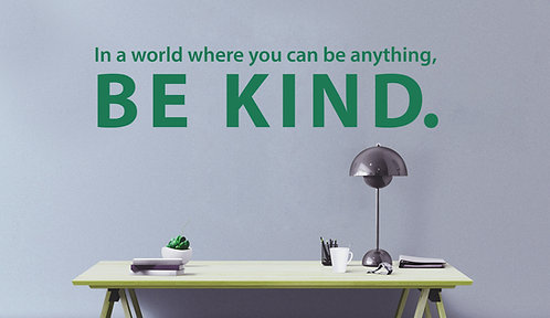 "Be Kind Decal 6"" x 43"""