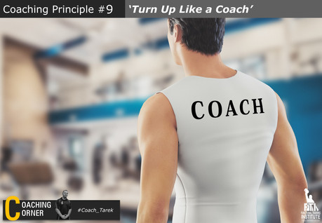 Coaching Principle: 'Turn up like a Coach'