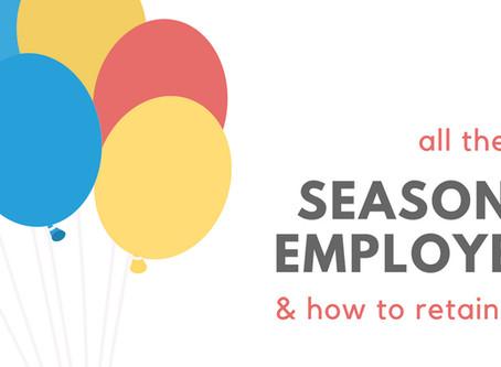 5 Ways on How to Retain Seasonal Employees