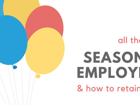 5 Ways on How to Retain Seasonal Employees