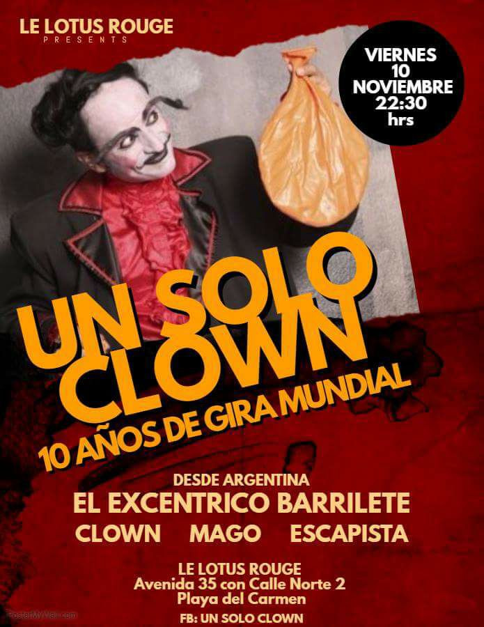 EL EXCENTRICO BARRILETE CLOWN MAGO ESCAPISTA