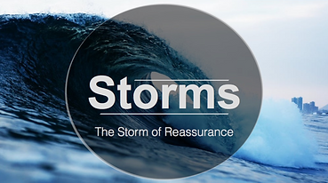 Storms - Week 3 - The Storm of Reassurance.png