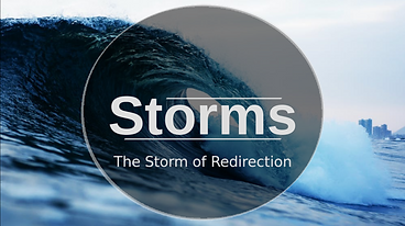 Storms - Week 1 - The Storm of Redirection.png
