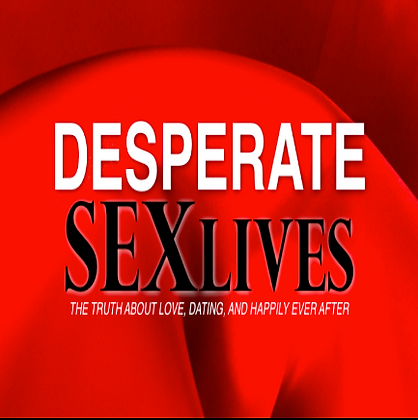Desperate SexLives - Digital Download