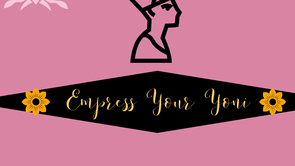 Empress Your Yoni Steam Session