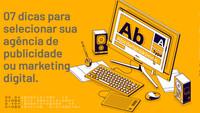 Como selecionar sua agência de publicidade ou marketing digital?