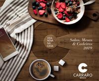 Novos catálogos de produto da Móveis Carraro já estão circulando.