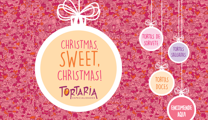 Sweet Christmas com a Tortaria