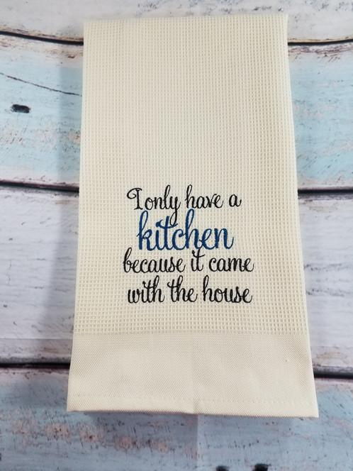 Kitchen Towel Fun Kitchen Saying
